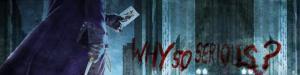 whysoseriousscopy2-1.jpg