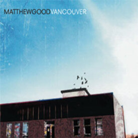 matthew-good-vancouver.jpg