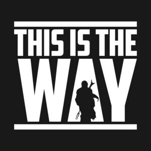 This-is-the-way-Mandalorian-Code.thumb.jpg.6a7227fe0b4db4c222ce914941291bd4.jpg