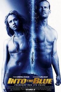 Into_the_Blue_poster.thumb.jpg.e5ef95420d51e1c6bdebbd90e1077c8a.jpg